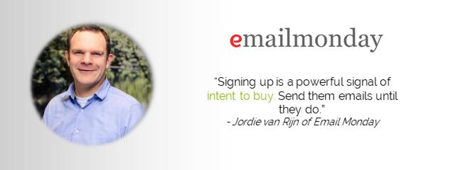 Quote by Jordie van Rijn of Email Monday